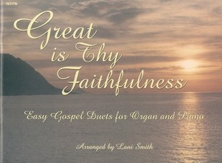 Great Is Thy Faithfulness (One Copy)