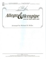 Allegro & Hornpipe (From The Water Music