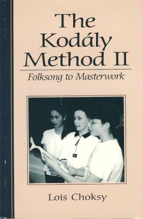 KODALY METHOD 2, THE (FOLKSONG TO MASTER