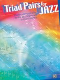 Triad Pairs For Jazz