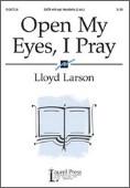 Open My Eyes I Pray