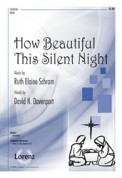 How Beautiful This Silent Night