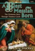 Blest Messiah Born, A