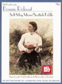 Soft May Morn/Scottish Fiddle