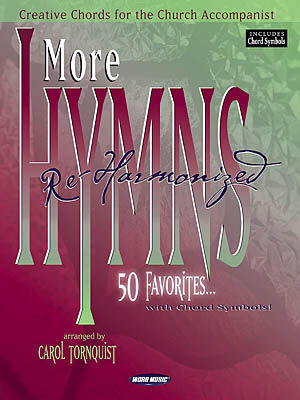 More Hymns Re-Harmonized