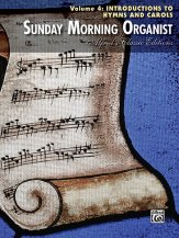 Sunday Morning Organist Vol 4: Introduct