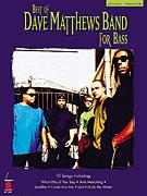 Best of Dave Matthews Band For Bass
