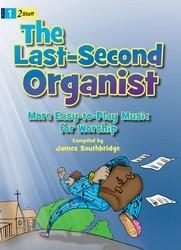 LAST-SECOND ORGANIST, THE