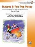 Famous & Fun Pop Duets Bk 3