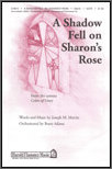 A Shadow Fell On Sharon's Rose