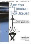 Are You Looking For Jesus