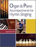 Organ & Piano Accompaniments For Hymn Si