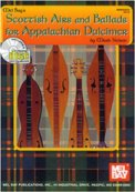 Scottish Airs And Ballads For Appalachi