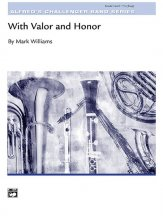 With Valor and Honor: 1st Trombone