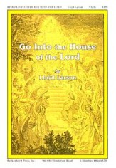 Go Into The House of The Lord
