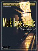 MARK HAYES SELECTS