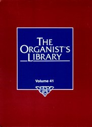 ORGANIST'S LIBRARY VOL 41, THE