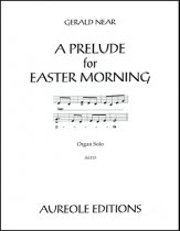 A Prelude For Easter Morning