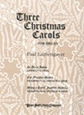 Three Christmas Carols For Organ