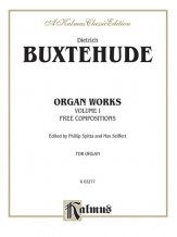 ORGAN WORKS VOLUME I FREE COMPOSITIONS