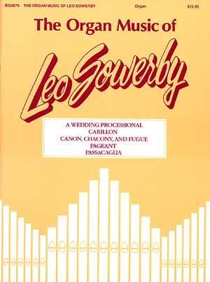 ORGAN MUSIC OF LEO SOWERBY