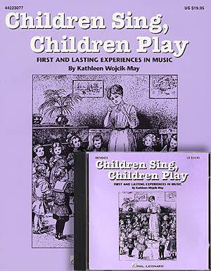 CHILDREN SING CHILDREN PLAY (BK/CD)