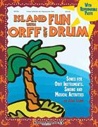 ISLAND FUN WITH ORFF AND DRUM