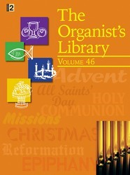 ORGANIST'S LIBRARY VOL 46, THE