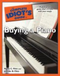 Complete Idiot's Guide To Buying A Piano