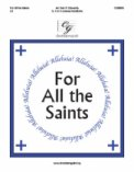 For All The Saints