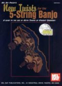 New Twists For The 5-String Banjo (Bk/C