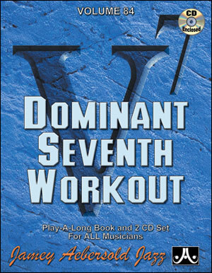 Dominant Seventh Workout Vol 84