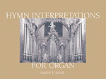 Hymn Interpretations For Organ