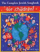 Complete Jewish Songbook For Children 2