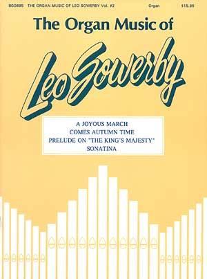 ORGAN MUSIC OF LEO SOWERBY VOL 2, THE