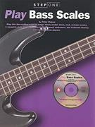 Step One: Play Bass Scales (Bk/Cd)
