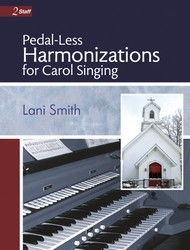 Pedal-Less Harmonizations For Carol Sing
