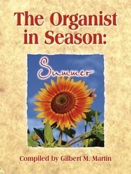 ORGANIST IN SEASON: SUMMER, THE
