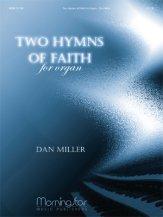 TWO HYMNS OF FAITH