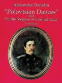 Polovtsian Dances and In The Steppes