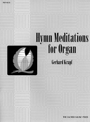 Hymn Meditations for Organ