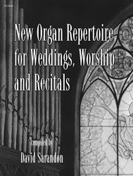 NEW ORGAN REPERTOIRE FOR WEDDINGS WORSHI