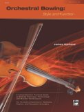 Orchestral Bowing: Style & Function-Wkbk