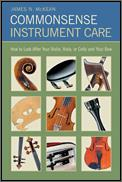 Commonsense Instrument Care (Strings)