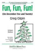 Fun Fun Fun (On December Five and Twenty