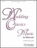 Wedding Classics: Music For Manuals