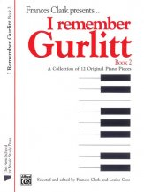 I Remember Gurlitt Bk 2