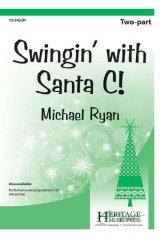 Swingin' with Santa C!