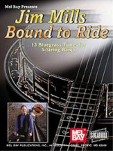 Bound To Ride 13 Bluegrass Tunes