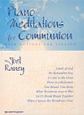 Piano Meditations For Communion